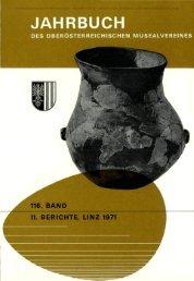 II. BERICHTE, LINZ 1971 - Oberösterreichisches Landesmuseum
