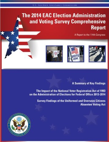 The EAC 2014 Election Administration and Voting Survey Comprehensive Report