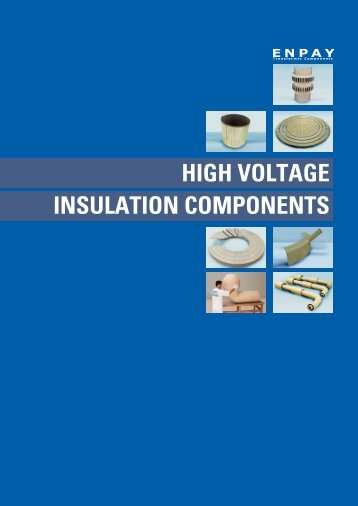 HIGH VOLTAGE INSULATION COMPONENTS
