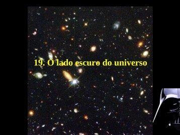 19. O lado escuro do universo