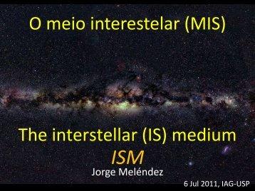 (interstellar medium ISM)