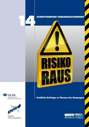 """Schriftenreihe Verkehrssicherheit 14: """"Risiko raus"""" – Fachliche - DVR"""