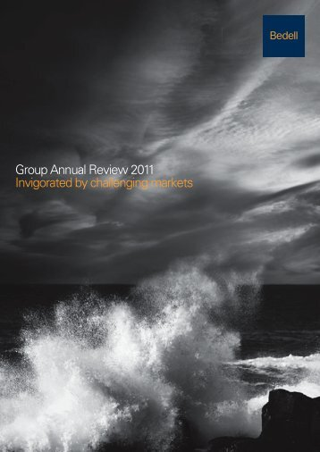 Group Annual Review 2011 Invigorated by challenging markets
