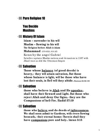 Pure Religion 10 You Decide Muslims History Of Islam Salvation ...