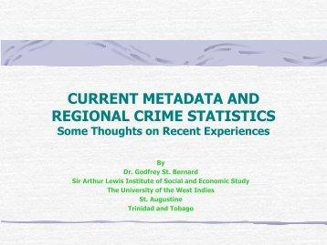 CURRENT METADATA AND REGIONAL CRIME STATISTICS Some ...