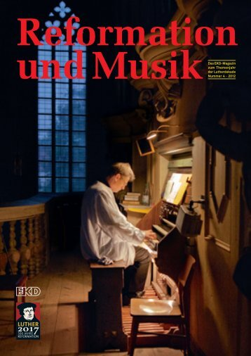 """Themenheft: """"Reformation und Musik"""" - Evangelische Kirche in ..."""