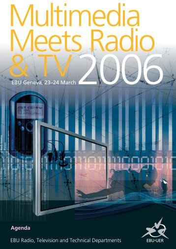 Multimedia meets RADIO & TELEVISION - EBU