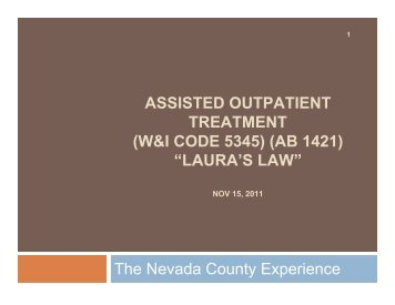 The Nevada County Experience - Mental Illness Policy Org