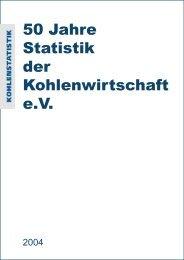 50 Jahre Statistik der Kohlenwirtschaft e.V