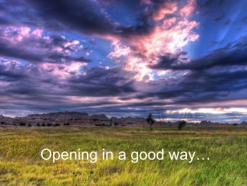 Opening in a good way…
