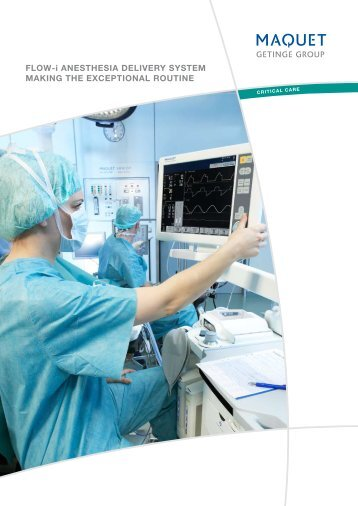 FLOW-i ANESTHESIA DELIVERY SYSTEM Making the exceptional routine