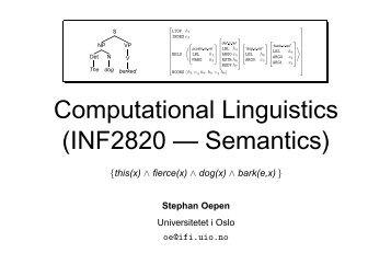 Computational Linguistics (INF2820 — Semantics)