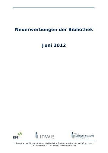 Neuerwerbungen der Bibliothek Juni 2012 - ebz