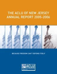 THE ACLU OF NEW JERSEY ANNUAL REPORT 2005-2006