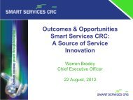 Outcomes & Opportunities Smart Services CRC A Source of Service Innovation