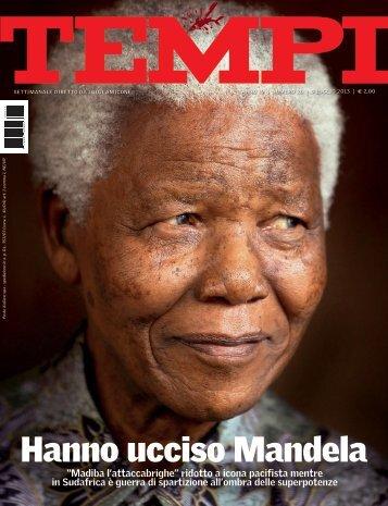 Hanno ucciso Mandela