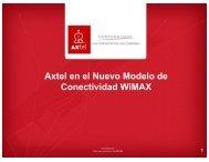 Axtel en el Nuevo Modelo de Conectividad WiMAX