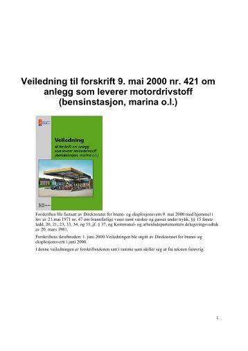 Forskrift om anlegg som leverer motordrivstoff (bensinstasjon marina o.l.)