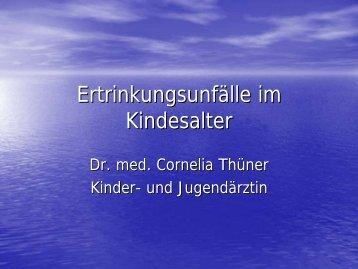 Dr. Cornelia Thüner, Ertrinkungsunfälle im Kindesalter - DLRG