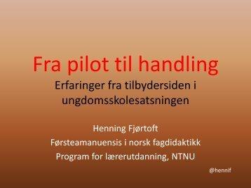 Fra pilot til handling