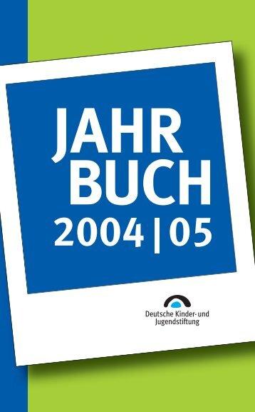CHRONIK 2004 - Deutsche Kinder und Jugendstiftung