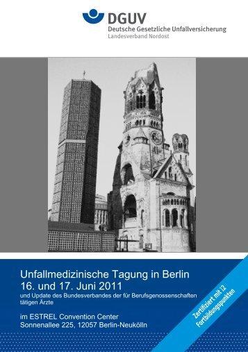 Unfallmedizinische Tagung in Berlin 16. und 17. Juni 2011