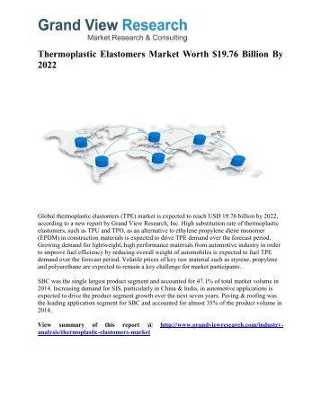 Thermoplastic Elastomers Market Forecast, Trends, Industry Outlook To 2022: Grand View Research, Inc.