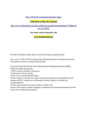 SEC 470 Week 5 Homeland Security Paper/Uoptutorial