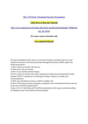 SEC 470 Week 5 Homeland Security Presentation/Uoptutorial