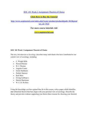 SOC 101 Week 2 Assignment Theorist of Choice/Uoptutorial