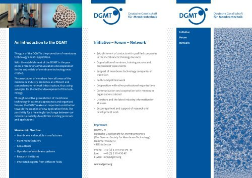 Initiative – Forum – Network An Introduction to the DGMT
