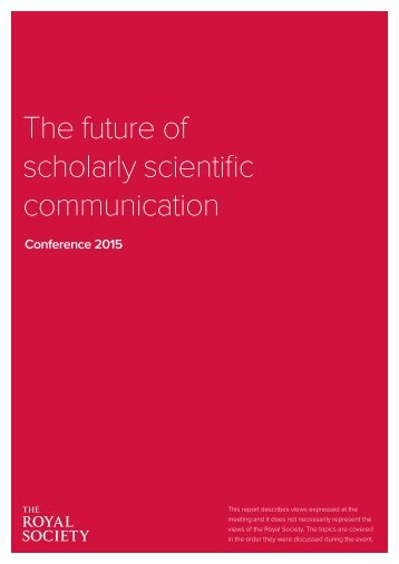 The future of scholarly scientific communication