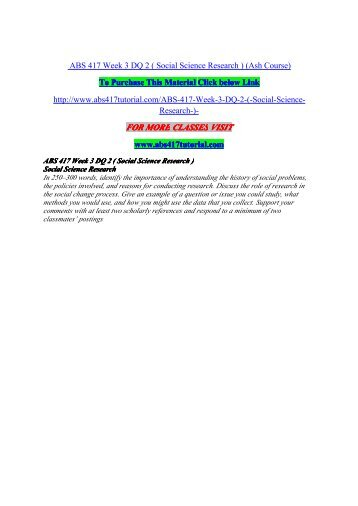 ABS 417 Week 3 DQ 2 ( Social Science Research ) / uophelp