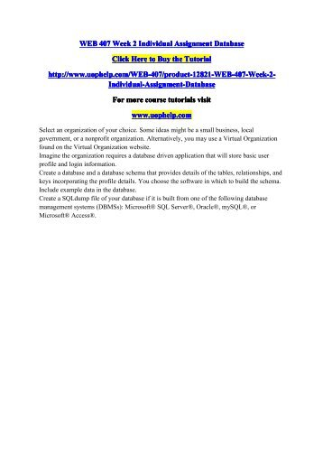 WEB 407 Week 2 Individual Assignment Database/Course tutorial/uophelp