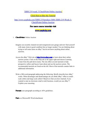 XBIS 219 week 3 CheckPoint Online Auction/Course tutorial/uophelp