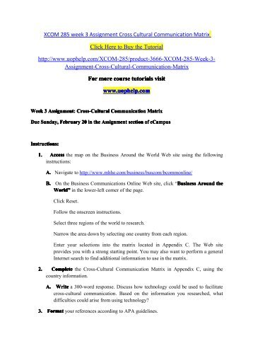 xcom week 7 presentation analysis Read this essay on xcom-285 week 7 group communication xcom 285 week 7 checkpoint oral presentation xcom 285 week 7 assignment tuition.