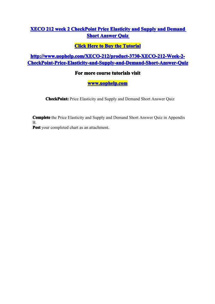 xeco 212 week 7 checkpoint Xeco 212 week 4 assignment – maximizing profits in market structures paper xeco 212 week 4 checkpoint – market structures table and questions xeco 212 week 5 checkpoint – a new house risks and benefits.
