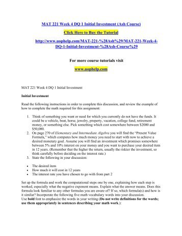 mat 221 week 4 assignment Review the tutorial on how to use aleks for your homework assignment in order to access your aleks homework assignments, click on the \homework\ button or tab at the top of your account window select the appropriate homework assignment in order to begin your assignment for the week.
