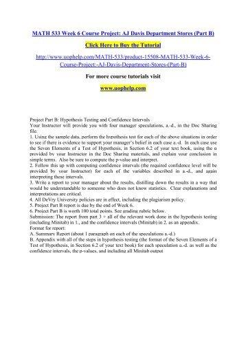 MATH 533 Week 6 Course Project AJ Davis Department Stores (Part B)/ UOPHELP