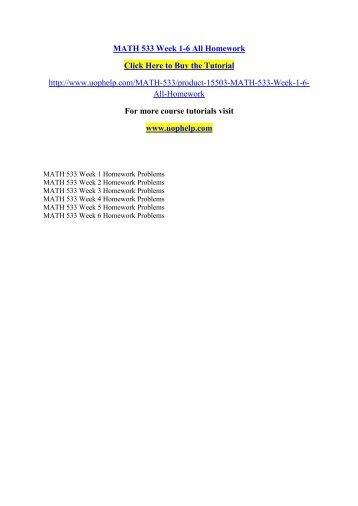MATH 533 Week 1-6 All Homework/ UOPHELP