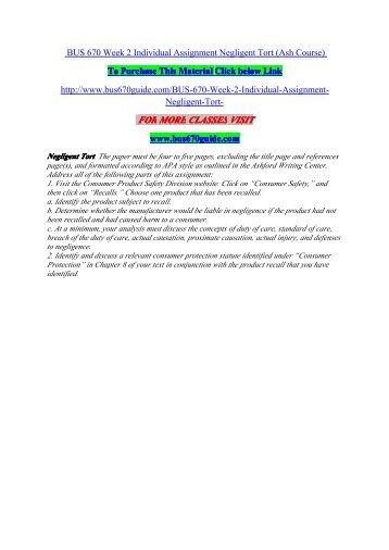 BUS 670 Week 2 Individual Assignment Negligent Tort / uophelp