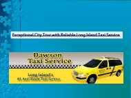 Exceptional City Tour with Reliable Long Island Taxi Service