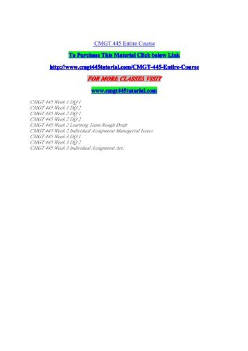 cmgt 445 entire course Snaptutorial is a online tutorial store we provides cmgt 445 entire course.