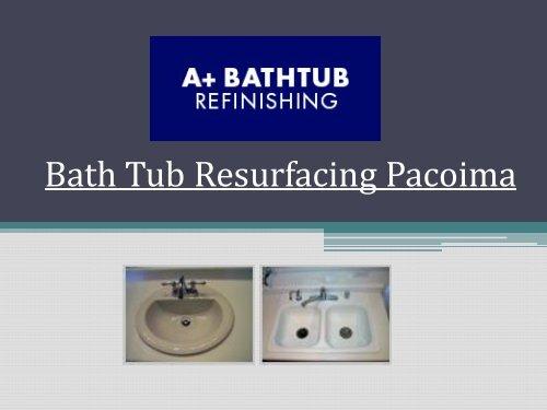 Bath Tub Resurfacing Pacoima.pdf