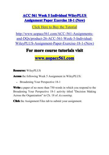 be week 5 acc 561 Find answers of acc 561 week 4 practice quiz for students of uop use these solutions at uopcourseworkhelpercom at reasonable rates.