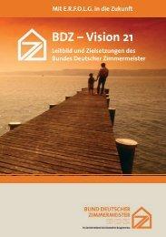 BDZ – Vision 21 - Holzbau Deutschland