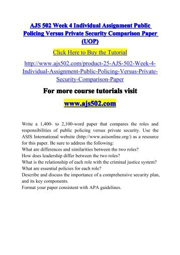 ajs 502 week 3 individual assignment Ajs 502 entire course (uop)for more course tutorials visitwwwtutorialrankcomtutorial purchased: 3 times, rating: a+ajs 502 week 1 individual assignment policing paperajs 502 week 2 individual assignment court systems paperajs 502 week 3 learning team assignment criminal justice integration project outlineajs 502 week 3 individual assignment.