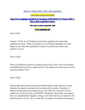 hum 105 wk 2 dq question For more classes visit wwwsnaptutorialcom this tutorials contains 2 papers/ppt for each assignment hum 105 week 1 dq 1, dq 2 and dq 3 hum 105 week 1 individual a.