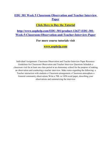 teacher interview and observation paper Free essay: this file includes edu 305 week 5 classroom observation and teacher interview paper business - general business individual assignment: classroom.