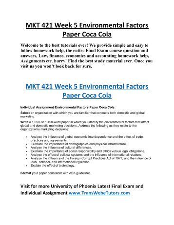 coca cola environmental factors paper Pestel analysis for coca-cola political: political factors with the changing business environment coca-cola is introductionthe aim of this paper is to.